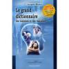 Le Grand Dictionnaire des malaises et maladies – Jacques Martel